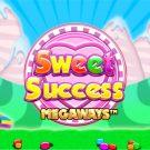 Sweet Success Megaways Demo