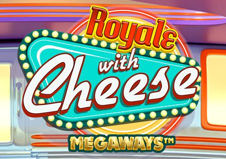 Royale with Cheese Megaways Demo
